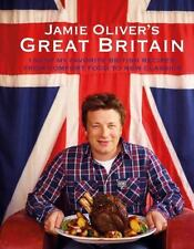 Jamie Oliver's Great Britain 130 of My Favorite British Recipes, from Comfort