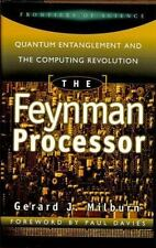 The Feynman Processor: Quantum Entanglement And The Computing-ExLibrary