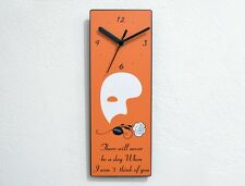 Phantom of the Opera Quotes There will never be a day - Wall Clock