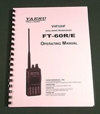 Yaesu FT-60R/E Instruction Manual - Premium Card Stock Covers & 28lb Paper!