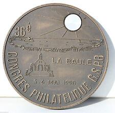 MÉDAILLE EN MÉTAL - CONGRÈS PHILATÉLIQUE LA BAULE - 1990 - 7,5 cm - 200 g