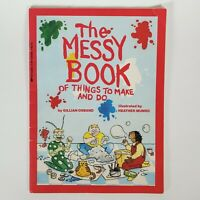 The Messy Book of Things to Make and Do by Gillian Osband - Activity Book VTG