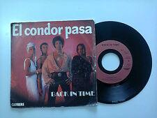 """Back In Time / El Condor Pasa- Disco Vinile 45 Giri 7"""" Stampa Francia 1978"""