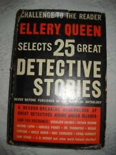 ELLERY QUEEN CHALLENGE TO THE READER 25 GREAT DETECTIVE STORIES/ANTHOLOGY/1940
