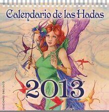 NEW Calendario de las hadas 2013 (Spanish Edition) by Various authors