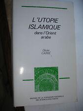 L'utopie Islamique dans l'orient arabe olivier Carré