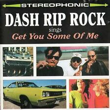 Dash Rip Rock - Get You Some of Me - 1995 NEW