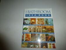 The Bathroom Idea Book by Sandra S. Soria and Andrew Wormer (2001, Paperback)226