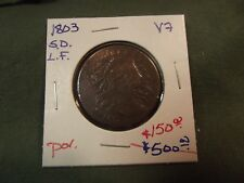 1803 SD LF VF Draped Bust Large Cent  w/dam