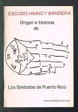 Carmelo Rosario Natal Panfleto Los Simbolos De Puerto Rico Escudo Himno Bandera