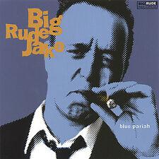 Big Rude Jake - Blue Pariah [New CD]