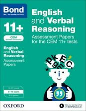 Bond 11+: English and Verbal Reasoning Assessment Papers for the CEM 11+ tests:.