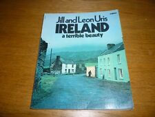 Jill and Leon Uris IRELAND a terrible beauty - Corgi paperback 1979 edition