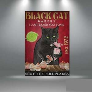 Black Cat Bakery Just Baked You Some Shut The Fucupcakes Poster