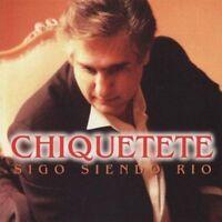 CHIQUETETE - SIGO SIENDO RIO [CD]