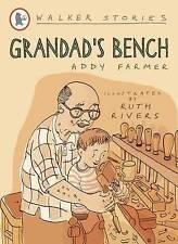 Grandad's Bench (Walker Story),Farmer, Addy,New Book mon0000029922