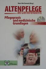 Altenpflege in Lernfeldern. Pflegepraxis und medizinische Grundlagen mit CD-ROM