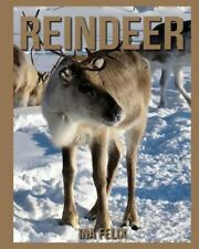 Reindeer: Children Book of Fun Facts and Amazing Photos on Animals in Nature...