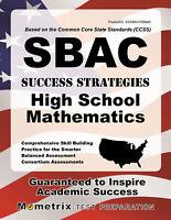 SBAC Success Strategies High School Mathematics Study Guide