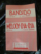 Partition Bandido José Pera Melody Cha Cha Carlos Aranda 1959