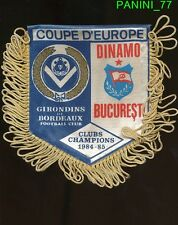 PETIT FANION 10*9 CM GIRONDINS BORDEAUX Vs DINAMO BUCURESTI CHAMPIONS CLUBS 1985