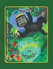 Banana the Monkey by Marc Hyman (2014, Paperback)