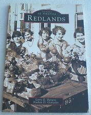 Images of America Redlands - 2004 - Gonzales & Burgess - VERY NICE FREE SHIPPING