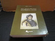 Serge A. THERIAULT: Jean-Jacques Rousseau et la médecine naturelle