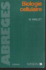 Biologie cellulaire.M.MAILLET.Masson 5e edition M007