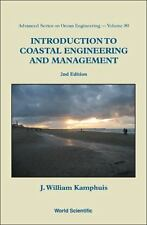 Introduction to Coastal Engineering and Management by J. William Kamphuis...