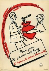 1950's GPO Poster P.R.D.738 - PACK YOUR PARCELS CAREFULLY - Dorothy Clark