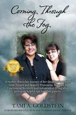 Coming Through the Fog: A Mother Shares Her Journey of Her Daughter's Recovery f
