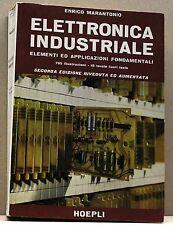 ELETTRONICA INDUSTRIALE - E.Marantonio [II ediz. ,785 illustraz.-18 tavole,1969]
