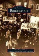Bridgeport, Paperback by Bloom, Joanne Gazarek; Sullivan, Maureen F.; Pogorze...