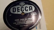 THE JOHNSTON BROTHERS CHEE CHEE OO CHEE & HUBBLE BUBBLE DECCA F10513