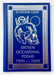 Sixteen Occasional Poems by Alasdair Gray *Signed/Numbered U.K Limited Edition*