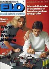 ELO 1982 Nr. 4 Mit Hobbycomputer-Rubrik (u. a. Neues vom ELDO)