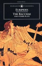 The Bacchae and Other Plays (Penguin Classics) by Euripides