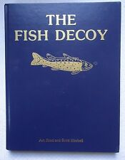 The Fish Decoy by Art Brad and Scott Kimball (1986,Hardcover) 4th Printing