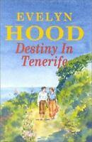 Hood, Evelyn DESTINY IN TENERIFE Signed UK HCDJ 1st/1st NF