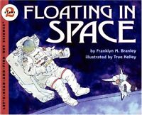 Floating in Space (Lets-Read-and-Find-Out Science 2) by Franklyn M. Branley