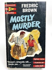 MOSTLY MURDER Fredric Brown PENNANT P59 Mystery 1ST PRINTING Anthology SUSPENSE