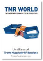 LIBRO BLANCO DEL CINTURÓN RUSO / TIRANTE MUSCULADOR / TMR (2019)