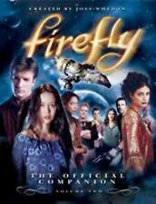Firefly: The Official Companion: Volume Two by Whedon, Joss