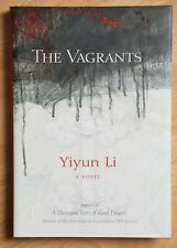 Yiyun Li - The Vagrants - signed lined first edition, first printing new/unread