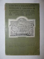 L'Incisa e Petrarca Discorso Linaker Onoranze centenarie 1904 Valdarno autografo