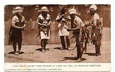Rare postcard INDIAN FIRE EATERS Lake County California 1910s tribal dance VG