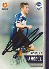 ✺Signed✺ 2015 2016 MELBOURNE VICTORY A-League Card NICHOLAS ANSELL