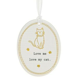 Thoughtful Words Plaque : Love Me Love My Cat