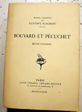 FLAUBERT/BOUVARD ET PECUCHET/OEUVRE POSTHUME/ED L.CONARD/1923